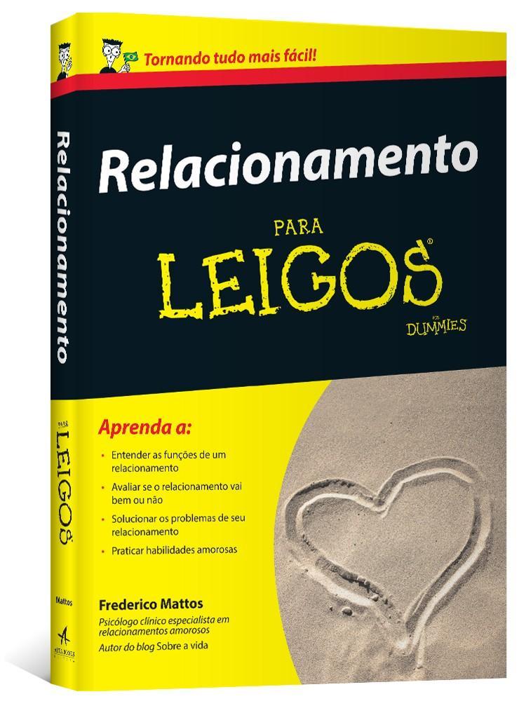 Relacionamento para Leigos: Um livro perigoso