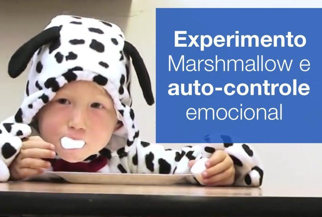 Experimento Marshmallow (auto-controle emocional)