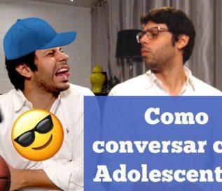 Como conversar com adolescentes?
